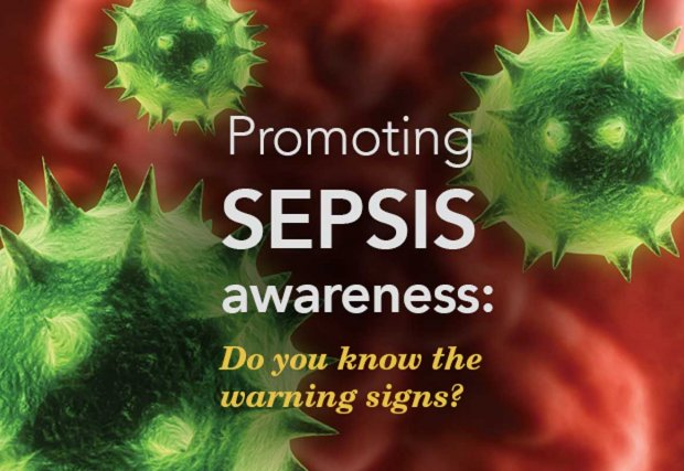 Promoting Sepsis Awareness: Do you know the signs?